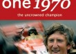 FORMULA ONE REVIEW 1970 - UNCROWNED...