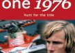 FORMULA ONE REVIEW 1976 - HUNT FOR...