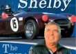 CARROLL SHELBY - THE MAN AND HIS CARS...